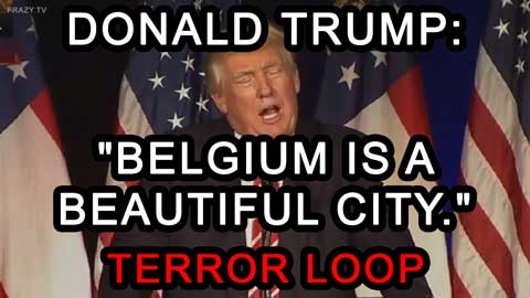 trump-belgium-is-a-beautiful-city-terror-loop-frazy.tv-titelbild-vorschau.jpg